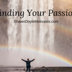 Finding Your Personal Motivation and Passion In Life