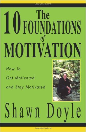 The 10 Foundations of Motivation