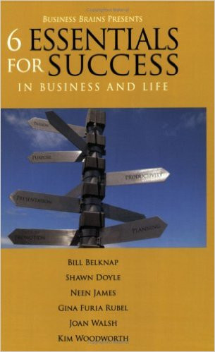 6 Essentials for Success in Business and Life